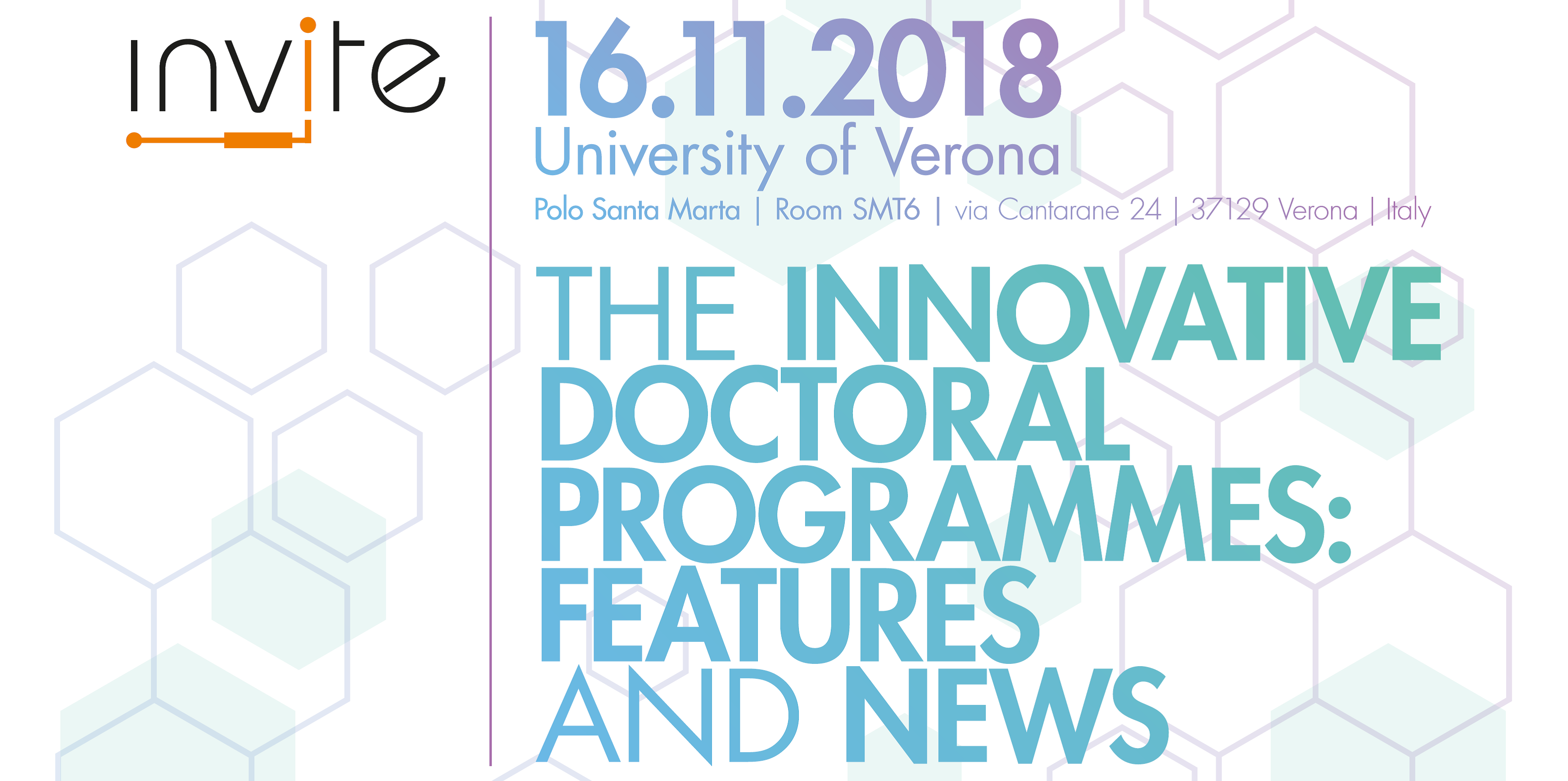 "The innovative doctoral programmes: features and news"" Verona, 16/11/2018"